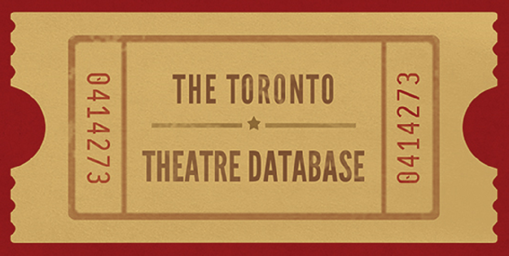 the toronto theatre database ticket